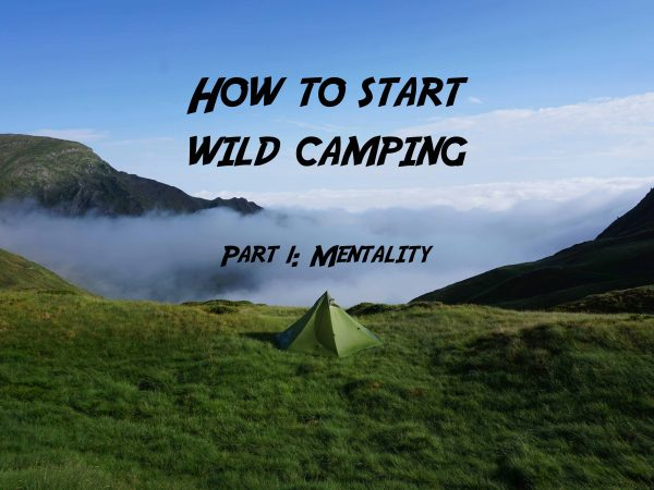 How to start wild camping: Mentality